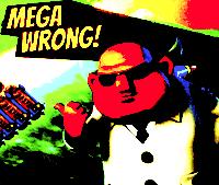 MEGAWRONG2.png
