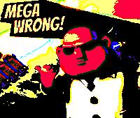 MEGAWRONG3.png
